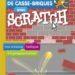 """""""Crée ton jeu de casse-briques avec Scratch 2.0"""" : 404 Editions"""